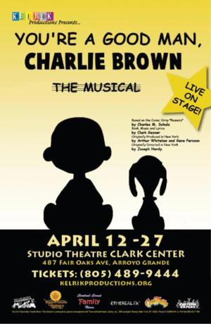 YOU'RE A GOOD MAN, CHARLIE BROWN Runs 4/12-27 at Clark Center