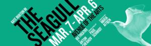 Huntington Announces Special Events for THE SEAGULL, Begin. 3/7