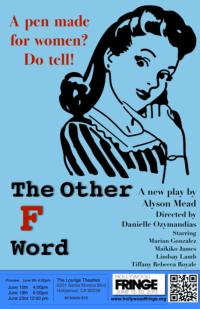 Crooked Heart's THE OTHER F WORD to Make World Premiere at Hollywood Fringe, 6/9