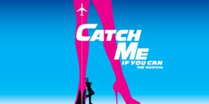 Diamond Head Theatre Presents CATCH ME IF YOU CAN, Now thru 6/8