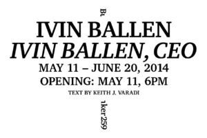 Bunker259 Presents IVIN BALLEN, CEO, 5/11-6/20