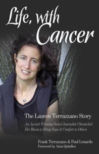 Life, with Cancer: The Lauren Terrazzano Story Aimed at Loved Ones Left Behind Now Available
