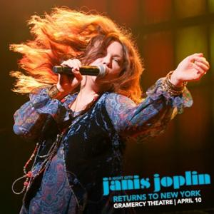 A NIGHT WITH JANIS JOPLIN Postpones Off-Broadway Run Indefinitely