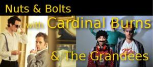 Adamotions Launches NUTS & BOLTS Comedy Show with Cardinal Burns, Mae Martin and The Grandees Tonight