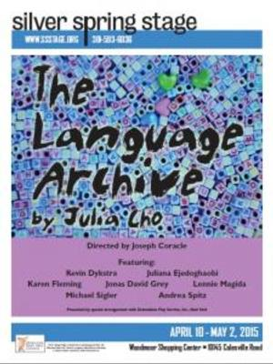 Silver Spring Stage to Present THE LANGUAGE ARCHIVE, 4/10-5/2