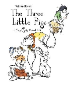 It's Hog Heaven! West Coast Premiere of THREE LITTLE PIGS to Open 10/4 at MainStreet Theatre