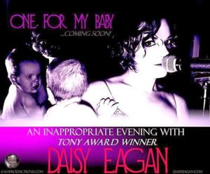 Tony Winner Daisy Eagan Announces ONE FOR MY BABY National Tour