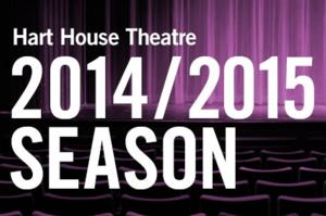 Hart House Theatre Announces its 2014/2015 Season