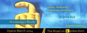 Road Theatre's World Premiere of Emilie Beck's SOVEREIGN BODY to Begin 3/29