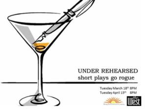 Rising Sun to Present New Play Reading Series UNDER REHEARSED, 4/18