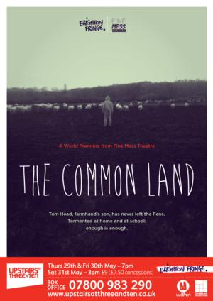 Brighton Fringe Presents the World Premiere of THE COMMON LAND This Weekend
