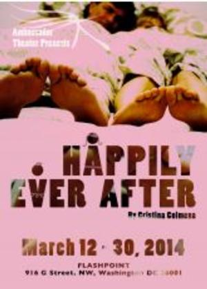 Ambassador Theatre to Present World Premiere of HAPPILY EVER AFTER, 3/12-30