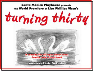 Director Chris DeCarlo and Playwright Lisa Phillips Visca Present World Premiere of TURNING THIRTY on 5/3