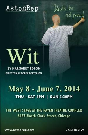 AstonRep Theatre Presents WIT at Raven Theatre, Now thru 6/7