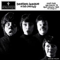 Great Canadian Burlesque Presents BEATLES-LESQUE at Mod Club Tonight