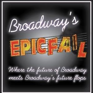 BROADWAY'S EPIC FAIL to Return for Two Concerts at Sophie's NYC, 9/7