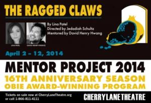 Cherry Lane Theatre's 2014 Mentor Project to Conclude 4/2-12 With Lina Patel's RAGGED CLAWS