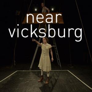 Sara Farrington's NEAR VICKSBURG to Play Incubator Arts Project, 3/6-16