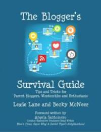 Small Press Releases THE BLOGGER'S SURVIVAL GUIDE