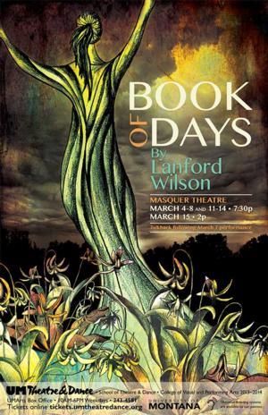 UM Theatre & Dance Stages BOOK OF DAYS, Now thru 3/14