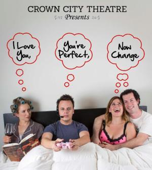 Crown City Theatre Company Extends I LOVE YOU, YOU'RE PERFECT, NOW CHANGE Through 11/24
