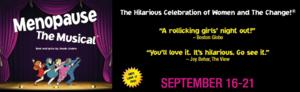 MENOPAUSE THE MUSICAL Comes to The Cape Playhouse, 9/16-21