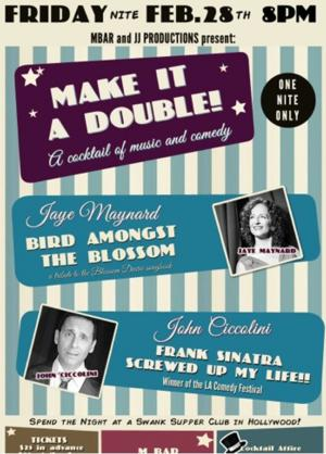 J&J Productions and M Bar to Present MAKE IT A DOUBLE, 2/28