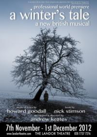 Arion Productions Presents New British Musical A WINTER'S TALE at Landor Theatre, Nov 7-Dec 1