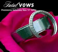 Investigation Discovery to Premiere FATAL VOWS, 11/17