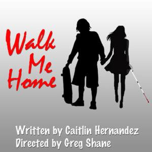 Theatre By The Blind to Present WALK ME HOME, 3/7-16