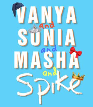 Alley Theatre Announces Cast and Creative Team for VANYA AND SONIA AND SASHA AND SPIKE, 5/23-6/15