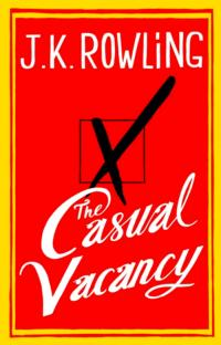 TV Adaptation of J.K. Rowling's THE CASUAL VACANCY In the Works
