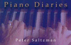 Peter Saltzman Brings One-Man Show PIANO DIARIES to the Athenaeum, Now thru 7/6