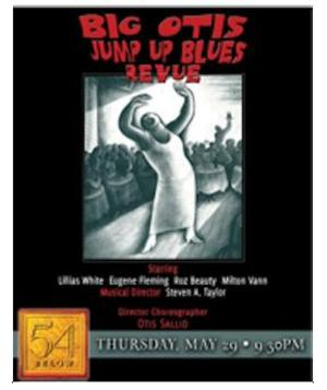 BIG OTIS JUMP UP BLUES Revue to Play 54 Below, 5/29