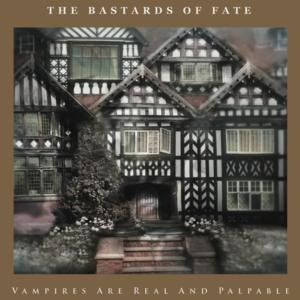 THE BASTARDS OF FATE to Release New Album 6/10