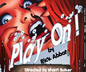 Rick Abbot's PLAY ON! Set for BCC, 5/22-6/8