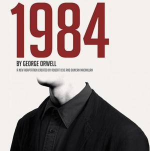1984 Receives a 5-Week Extension at the West End's Playhouse Theatre, Runs to 8/23