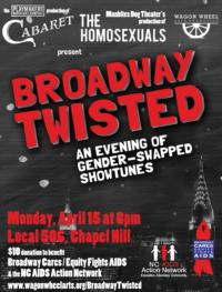 PlayMakers Rep, Manbites Dog and Wagon Wheel Arts to Present BROADWAY TWISTED, 4/15