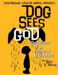 Theatricians Theater Group Presents DOG SEES GOD at Ruby Theatre, Now thru 12/16