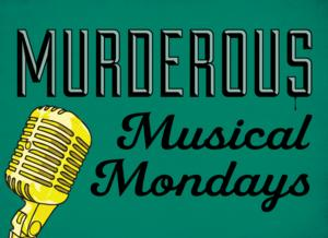 Murderous Musical Mondays at Murder for Two