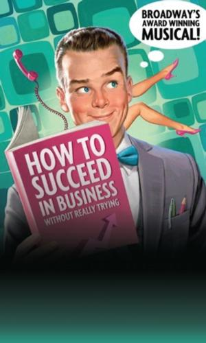 Riverside Theatre's HOW TO SUCCEED IN BUSINESS WITHOUT REALLY TRYING Opens Tonight