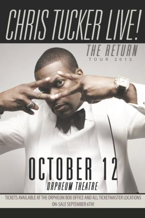 CHRIS TUCKER LIVE Set for the Orpheum, 10/12