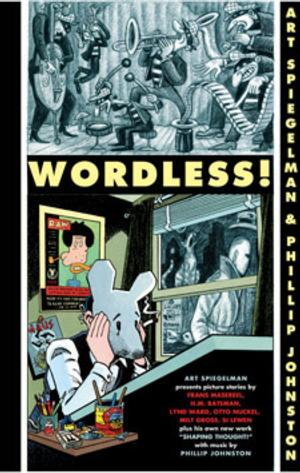 WORDLESS!, With Art Spiegelman and Phillip Johnston, Set for the Moore Theatre, 10/12