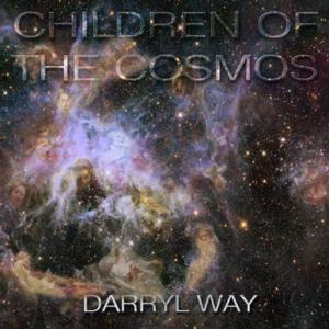 Darryl Way Releases New Album 'Children of the Cosmos' Today