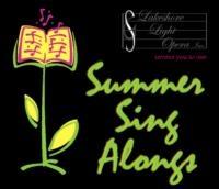 Lakeshore Light Opera Announces Summer Sing-Along Schedule