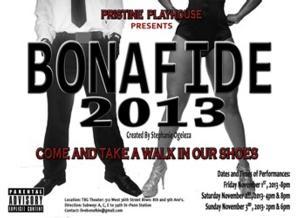 Pristine Playhouse to Present Stephanie Ogeleza's BONAFIDE 2013, 11/1-3