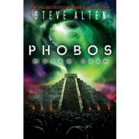 Steve Alten's New Novel, PHOBOS: MAYAN FEAR, Links God Particle to Doomsday