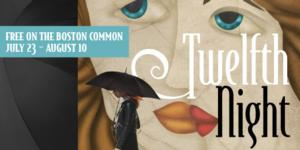 Commonwealth Shakespeare Company to Present Free TWELFTH NIGHT, 7/23-8/10