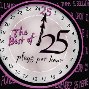 25 PLAYS PER HOUR is Back at the Hollywood Fringe Festival, 6/7-27