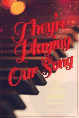 THEY'RE PLAYING OUR SONG Opens STAGES St. Louis' 28th Season Tonight